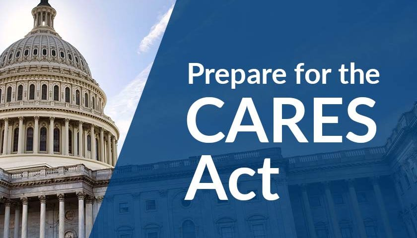 Prepare For the CARES Act
